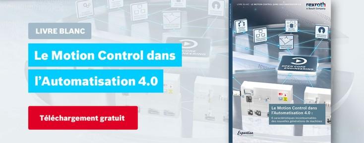 Le Motion Control dans l'Automatisation 4.0 : 6 caractéristiques incontournables !
